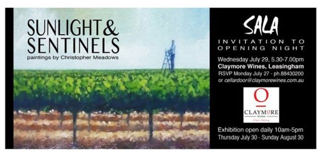 Sunlight & Sentinels SALA exhibition at Claymore Wines, Leasingham